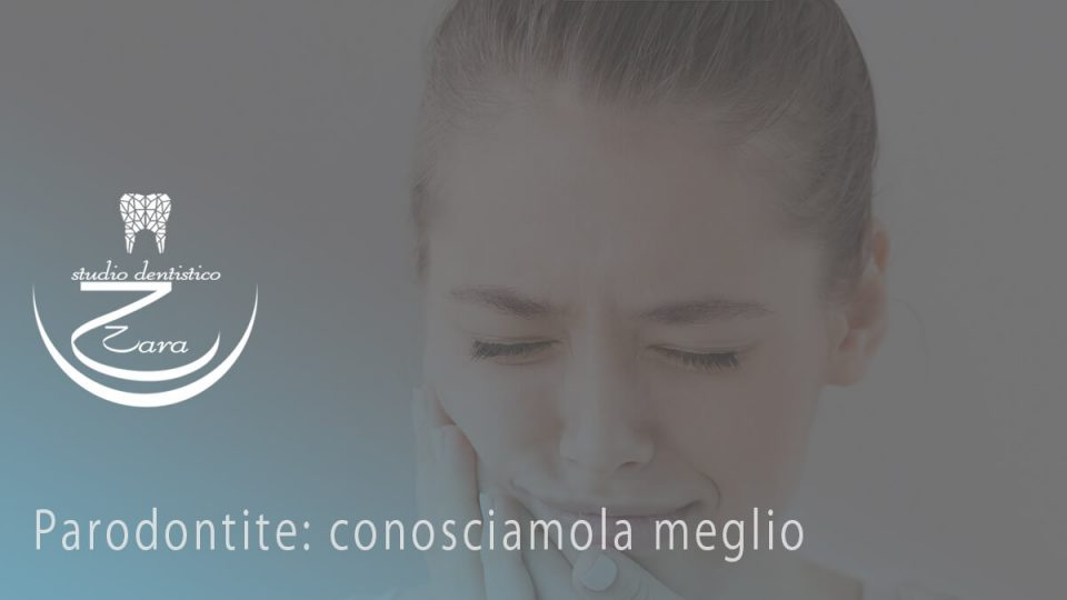 Parodontite: conosciamola-meglio - Studio Dentistico Zara