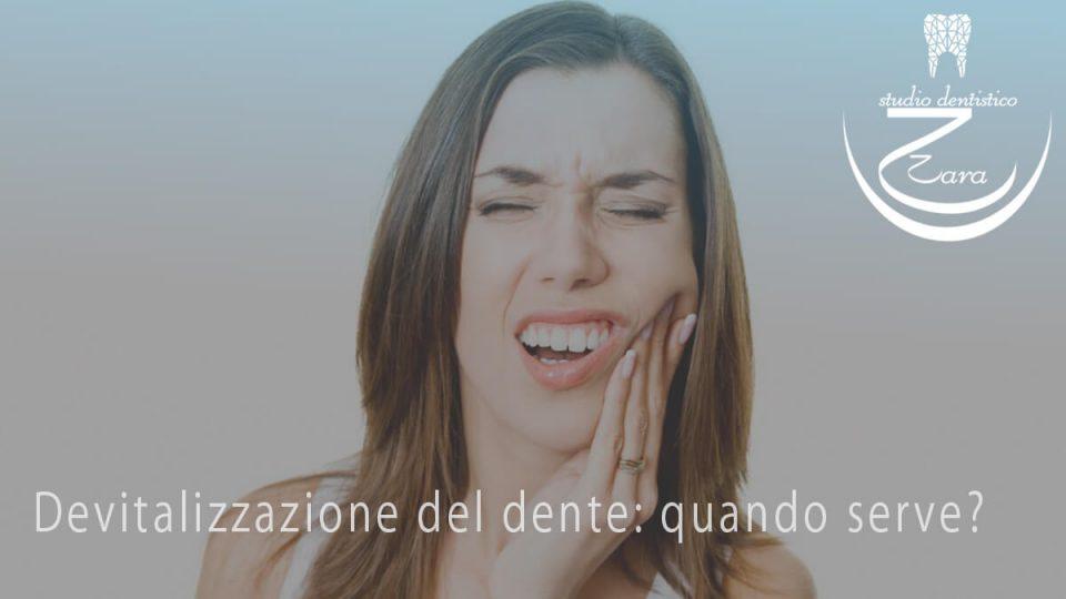 Devitalizzazione del dente quando serve